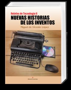 Nuevas Historias de los Inventos